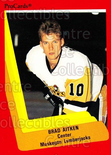 1990-91 ProCards AHL IHL #388 Brad Aitken<br/>19 In Stock - $2.00 each - <a href=https://centericecollectibles.foxycart.com/cart?name=1990-91%20ProCards%20AHL%20IHL%20%23388%20Brad%20Aitken...&quantity_max=19&price=$2.00&code=170673 class=foxycart> Buy it now! </a>