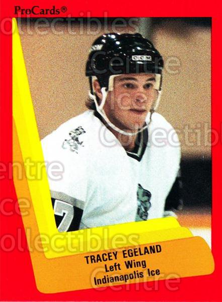 1990-91 ProCards AHL IHL #404 Tracy Egeland<br/>8 In Stock - $2.00 each - <a href=https://centericecollectibles.foxycart.com/cart?name=1990-91%20ProCards%20AHL%20IHL%20%23404%20Tracy%20Egeland...&quantity_max=8&price=$2.00&code=170691 class=foxycart> Buy it now! </a>