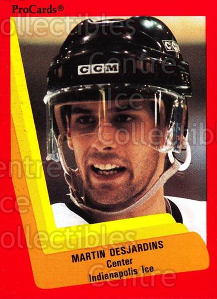 1990-91 ProCards AHL IHL #410 Martin Desjardins<br/>13 In Stock - $2.00 each - <a href=https://centericecollectibles.foxycart.com/cart?name=1990-91%20ProCards%20AHL%20IHL%20%23410%20Martin%20Desjardi...&quantity_max=13&price=$2.00&code=170697 class=foxycart> Buy it now! </a>