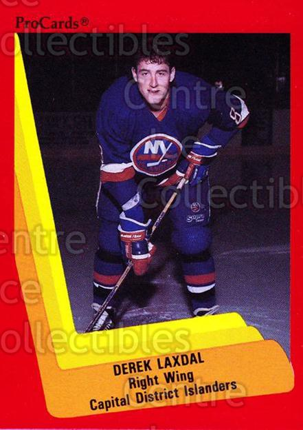 1990-91 ProCards AHL IHL #494 Derek Laxdal<br/>18 In Stock - $2.00 each - <a href=https://centericecollectibles.foxycart.com/cart?name=1990-91%20ProCards%20AHL%20IHL%20%23494%20Derek%20Laxdal...&price=$2.00&code=170786 class=foxycart> Buy it now! </a>