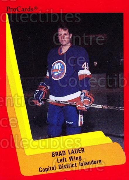 1990-91 ProCards AHL IHL #501 Brad Lauer<br/>23 In Stock - $2.00 each - <a href=https://centericecollectibles.foxycart.com/cart?name=1990-91%20ProCards%20AHL%20IHL%20%23501%20Brad%20Lauer...&price=$2.00&code=170795 class=foxycart> Buy it now! </a>