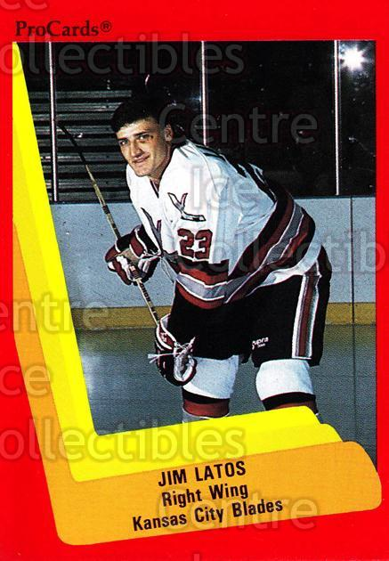 1990-91 ProCards AHL IHL #585 Jim Latos<br/>20 In Stock - $2.00 each - <a href=https://centericecollectibles.foxycart.com/cart?name=1990-91%20ProCards%20AHL%20IHL%20%23585%20Jim%20Latos...&quantity_max=20&price=$2.00&code=170886 class=foxycart> Buy it now! </a>