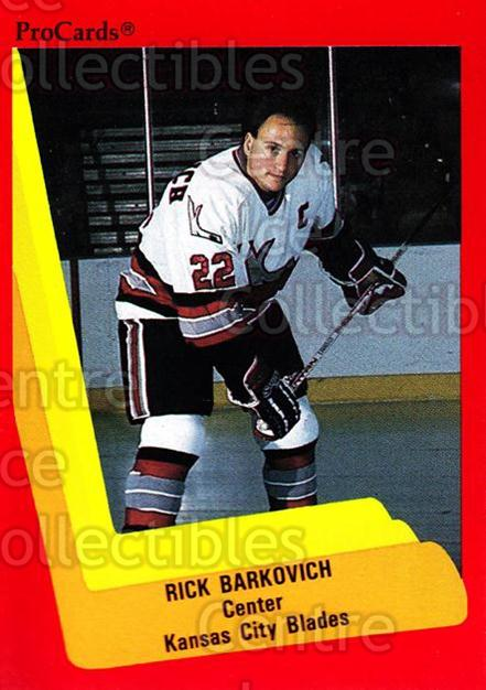1990-91 ProCards AHL IHL #588 Rick Barkovich<br/>24 In Stock - $2.00 each - <a href=https://centericecollectibles.foxycart.com/cart?name=1990-91%20ProCards%20AHL%20IHL%20%23588%20Rick%20Barkovich...&quantity_max=24&price=$2.00&code=170889 class=foxycart> Buy it now! </a>