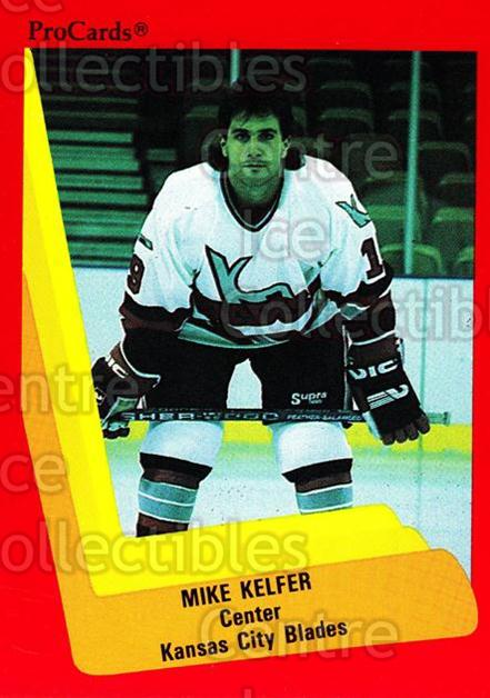 1990-91 ProCards AHL IHL #592 Mike Kelfer<br/>23 In Stock - $2.00 each - <a href=https://centericecollectibles.foxycart.com/cart?name=1990-91%20ProCards%20AHL%20IHL%20%23592%20Mike%20Kelfer...&quantity_max=23&price=$2.00&code=170894 class=foxycart> Buy it now! </a>