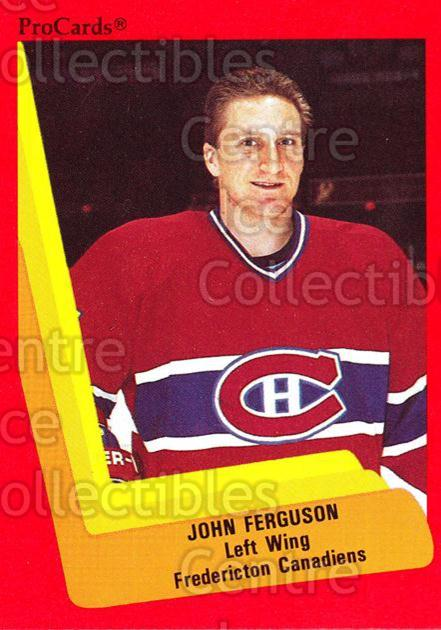 1990-91 ProCards AHL IHL #60 John Ferguson<br/>14 In Stock - $2.00 each - <a href=https://centericecollectibles.foxycart.com/cart?name=1990-91%20ProCards%20AHL%20IHL%20%2360%20John%20Ferguson...&price=$2.00&code=170903 class=foxycart> Buy it now! </a>
