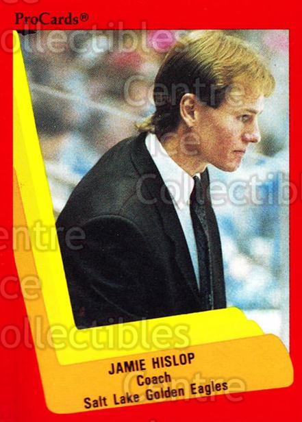 1990-91 ProCards AHL IHL #612 Jamie Hislop<br/>20 In Stock - $2.00 each - <a href=https://centericecollectibles.foxycart.com/cart?name=1990-91%20ProCards%20AHL%20IHL%20%23612%20Jamie%20Hislop...&price=$2.00&code=170914 class=foxycart> Buy it now! </a>