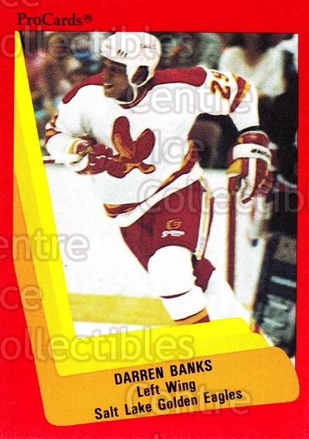 1990-91 ProCards AHL IHL #622 Darren Banks<br/>15 In Stock - $2.00 each - <a href=https://centericecollectibles.foxycart.com/cart?name=1990-91%20ProCards%20AHL%20IHL%20%23622%20Darren%20Banks...&quantity_max=15&price=$2.00&code=170925 class=foxycart> Buy it now! </a>
