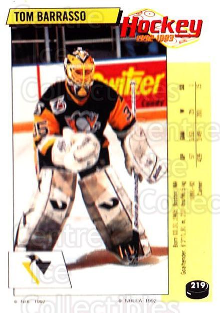 1992-93 Panini Stickers #219 Tom Barrasso<br/>7 In Stock - $1.00 each - <a href=https://centericecollectibles.foxycart.com/cart?name=1992-93%20Panini%20Stickers%20%23219%20Tom%20Barrasso...&price=$1.00&code=175615 class=foxycart> Buy it now! </a>