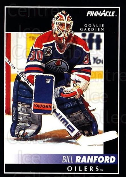 1992-93 Pinnacle Canadian #4 Bill Ranford<br/>4 In Stock - $1.00 each - <a href=https://centericecollectibles.foxycart.com/cart?name=1992-93%20Pinnacle%20Canadian%20%234%20Bill%20Ranford...&quantity_max=4&price=$1.00&code=176217 class=foxycart> Buy it now! </a>