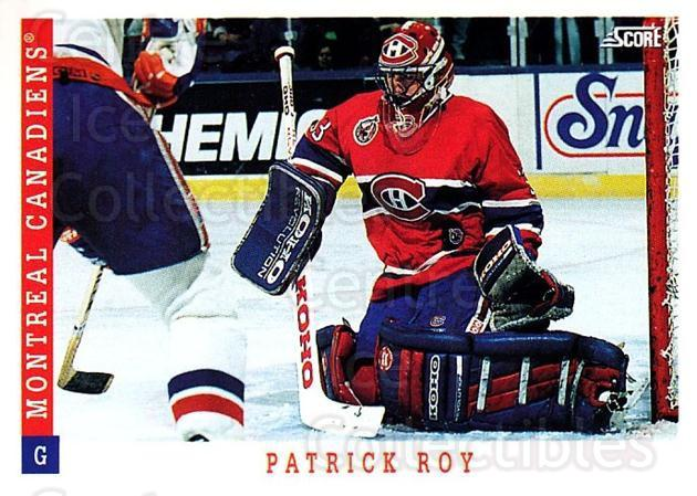 1993-94 Score USA #315 Patrick Roy<br/>1 In Stock - $2.00 each - <a href=https://centericecollectibles.foxycart.com/cart?name=1993-94%20Score%20USA%20%23315%20Patrick%20Roy...&quantity_max=1&price=$2.00&code=178802 class=foxycart> Buy it now! </a>