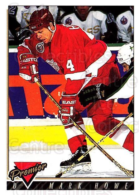 1993-94 Topps Premier #157 Mark Howe<br/>3 In Stock - $1.00 each - <a href=https://centericecollectibles.foxycart.com/cart?name=1993-94%20Topps%20Premier%20%23157%20Mark%20Howe...&quantity_max=3&price=$1.00&code=180311 class=foxycart> Buy it now! </a>