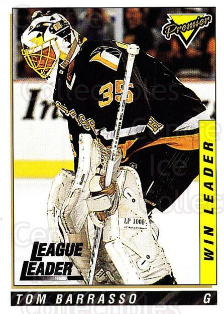 1993-94 Topps Premier #204 Tom Barrasso<br/>2 In Stock - $1.00 each - <a href=https://centericecollectibles.foxycart.com/cart?name=1993-94%20Topps%20Premier%20%23204%20Tom%20Barrasso...&price=$1.00&code=180362 class=foxycart> Buy it now! </a>