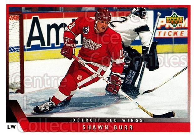 1993-94 Upper Deck #91 Shawn Burr<br/>12 In Stock - $1.00 each - <a href=https://centericecollectibles.foxycart.com/cart?name=1993-94%20Upper%20Deck%20%2391%20Shawn%20Burr...&quantity_max=12&price=$1.00&code=181715 class=foxycart> Buy it now! </a>