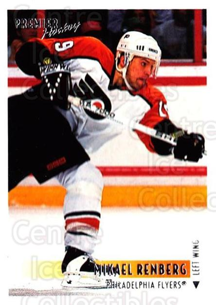 1994-95 OPC Premier #294 Mikael Renberg<br/>3 In Stock - $1.00 each - <a href=https://centericecollectibles.foxycart.com/cart?name=1994-95%20OPC%20Premier%20%23294%20Mikael%20Renberg...&quantity_max=3&price=$1.00&code=182492 class=foxycart> Buy it now! </a>