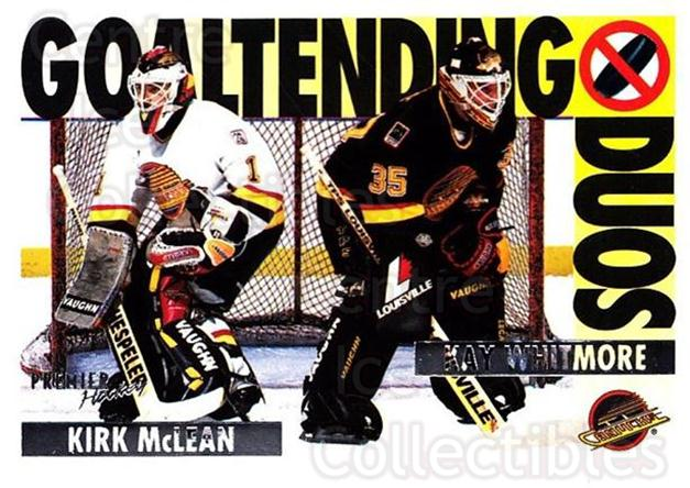1994-95 OPC Premier #85 Kirk McLean, Kay Whitmore<br/>1 In Stock - $1.00 each - <a href=https://centericecollectibles.foxycart.com/cart?name=1994-95%20OPC%20Premier%20%2385%20Kirk%20McLean,%20Ka...&quantity_max=1&price=$1.00&code=182795 class=foxycart> Buy it now! </a>