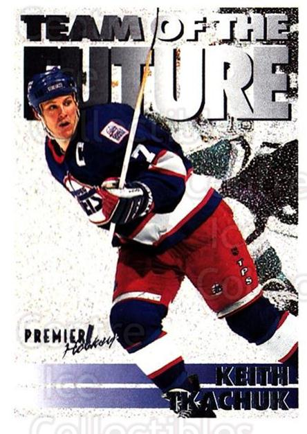 1994-95 Topps Premier #242 Keith Tkachuk<br/>5 In Stock - $1.00 each - <a href=https://centericecollectibles.foxycart.com/cart?name=1994-95%20Topps%20Premier%20%23242%20Keith%20Tkachuk...&quantity_max=5&price=$1.00&code=183131 class=foxycart> Buy it now! </a>
