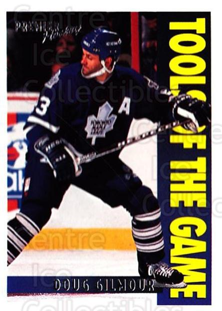 1994-95 Topps Premier #279 Doug Gilmour<br/>1 In Stock - $1.00 each - <a href=https://centericecollectibles.foxycart.com/cart?name=1994-95%20Topps%20Premier%20%23279%20Doug%20Gilmour...&quantity_max=1&price=$1.00&code=183170 class=foxycart> Buy it now! </a>