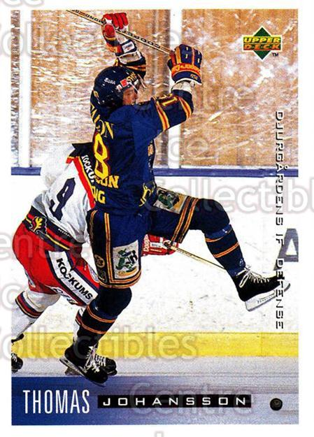 1995-96 Swedish Upper Deck #40 Thomas Johansson<br/>8 In Stock - $2.00 each - <a href=https://centericecollectibles.foxycart.com/cart?name=1995-96%20Swedish%20Upper%20Deck%20%2340%20Thomas%20Johansso...&price=$2.00&code=184791 class=foxycart> Buy it now! </a>