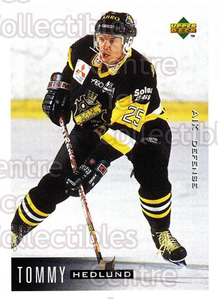 1995-96 Swedish Upper Deck #7 Tommy Hedlund<br/>11 In Stock - $2.00 each - <a href=https://centericecollectibles.foxycart.com/cart?name=1995-96%20Swedish%20Upper%20Deck%20%237%20Tommy%20Hedlund...&quantity_max=11&price=$2.00&code=184806 class=foxycart> Buy it now! </a>