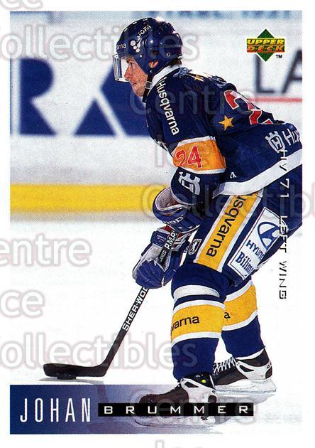 1995-96 Swedish Upper Deck #93 Johan Brummer<br/>11 In Stock - $2.00 each - <a href=https://centericecollectibles.foxycart.com/cart?name=1995-96%20Swedish%20Upper%20Deck%20%2393%20Johan%20Brummer...&price=$2.00&code=184818 class=foxycart> Buy it now! </a>
