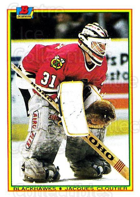 1990-91 Bowman #11 Jacques Cloutier<br/>5 In Stock - $1.00 each - <a href=https://centericecollectibles.foxycart.com/cart?name=1990-91%20Bowman%20%2311%20Jacques%20Cloutie...&quantity_max=5&price=$1.00&code=18534 class=foxycart> Buy it now! </a>