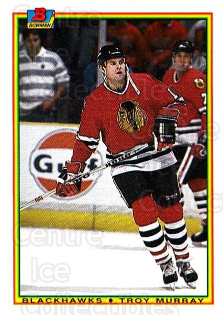 1990-91 Bowman #13 Troy Murray<br/>6 In Stock - $1.00 each - <a href=https://centericecollectibles.foxycart.com/cart?name=1990-91%20Bowman%20%2313%20Troy%20Murray...&quantity_max=6&price=$1.00&code=18556 class=foxycart> Buy it now! </a>