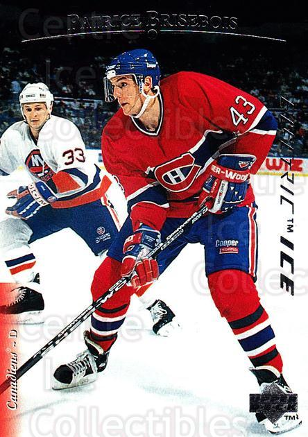 1995-96 Upper Deck Electric Ice #6 Patrice Brisebois<br/>4 In Stock - $2.00 each - <a href=https://centericecollectibles.foxycart.com/cart?name=1995-96%20Upper%20Deck%20Electric%20Ice%20%236%20Patrice%20Brisebo...&quantity_max=4&price=$2.00&code=186068 class=foxycart> Buy it now! </a>
