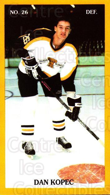 1990-91 Brandon Wheat Kings #12 Dan Kopec<br/>3 In Stock - $3.00 each - <a href=https://centericecollectibles.foxycart.com/cart?name=1990-91%20Brandon%20Wheat%20Kings%20%2312%20Dan%20Kopec...&quantity_max=3&price=$3.00&code=18673 class=foxycart> Buy it now! </a>