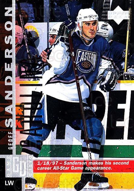 1997-98 Upper Deck #30 Geoff Sanderson<br/>4 In Stock - $1.00 each - <a href=https://centericecollectibles.foxycart.com/cart?name=1997-98%20Upper%20Deck%20%2330%20Geoff%20Sanderson...&quantity_max=4&price=$1.00&code=187788 class=foxycart> Buy it now! </a>