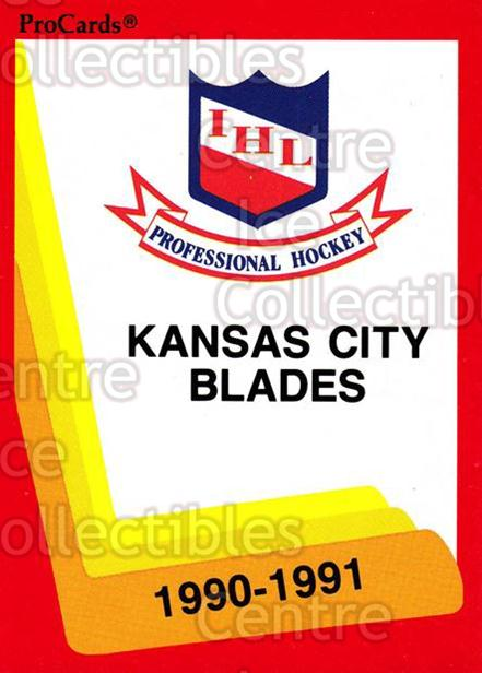 1990-91 ProCards AHL IHL #602 Kansas City Blades, Checklist<br/>22 In Stock - $2.00 each - <a href=https://centericecollectibles.foxycart.com/cart?name=1990-91%20ProCards%20AHL%20IHL%20%23602%20Kansas%20City%20Bla...&quantity_max=22&price=$2.00&code=18813 class=foxycart> Buy it now! </a>