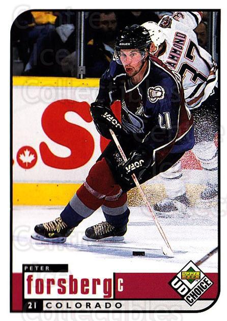 1998-99 UD Choice #56 Peter Forsberg<br/>6 In Stock - $1.00 each - <a href=https://centericecollectibles.foxycart.com/cart?name=1998-99%20UD%20Choice%20%2356%20Peter%20Forsberg...&quantity_max=6&price=$1.00&code=189876 class=foxycart> Buy it now! </a>