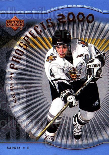 1999-00 Upper Deck #332 Mike Van Ryn<br/>2 In Stock - $3.00 each - <a href=https://centericecollectibles.foxycart.com/cart?name=1999-00%20Upper%20Deck%20%23332%20Mike%20Van%20Ryn...&price=$3.00&code=193491 class=foxycart> Buy it now! </a>