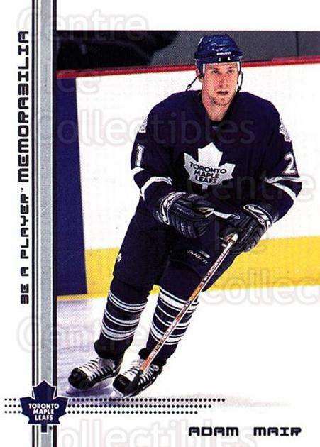 2000-01 BAP Memorabilia #247 Adam Mair<br/>4 In Stock - $1.00 each - <a href=https://centericecollectibles.foxycart.com/cart?name=2000-01%20BAP%20Memorabilia%20%23247%20Adam%20Mair...&quantity_max=4&price=$1.00&code=193571 class=foxycart> Buy it now! </a>