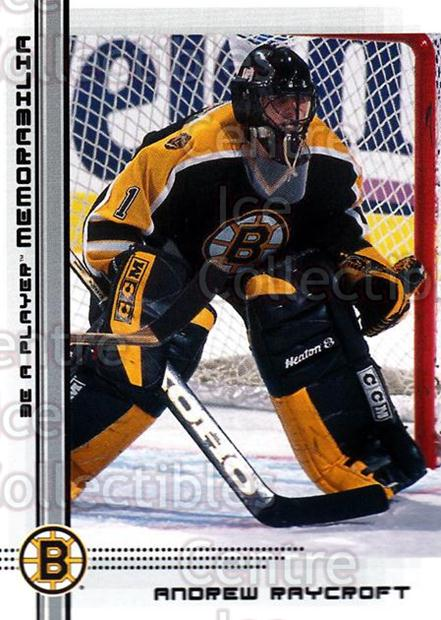 2000-01 BAP Memorabilia #485 Andrew Raycroft<br/>12 In Stock - $1.00 each - <a href=https://centericecollectibles.foxycart.com/cart?name=2000-01%20BAP%20Memorabilia%20%23485%20Andrew%20Raycroft...&quantity_max=12&price=$1.00&code=193803 class=foxycart> Buy it now! </a>