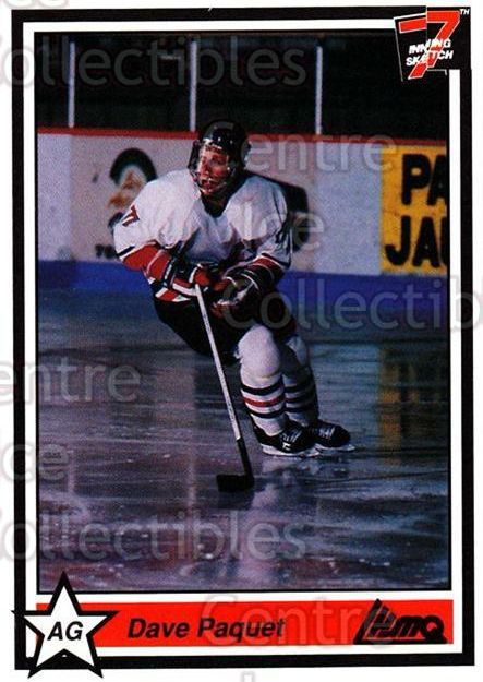 1990-91 7th Inning Sketch QMJHL #16 Dave Paquet<br/>9 In Stock - $1.00 each - <a href=https://centericecollectibles.foxycart.com/cart?name=1990-91%207th%20Inning%20Sketch%20QMJHL%20%2316%20Dave%20Paquet...&price=$1.00&code=19464 class=foxycart> Buy it now! </a>