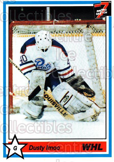 1990-91 7th Inning Sketch WHL #183 Dusty Imoo<br/>8 In Stock - $1.00 each - <a href=https://centericecollectibles.foxycart.com/cart?name=1990-91%207th%20Inning%20Sketch%20WHL%20%23183%20Dusty%20Imoo...&quantity_max=8&price=$1.00&code=19635 class=foxycart> Buy it now! </a>
