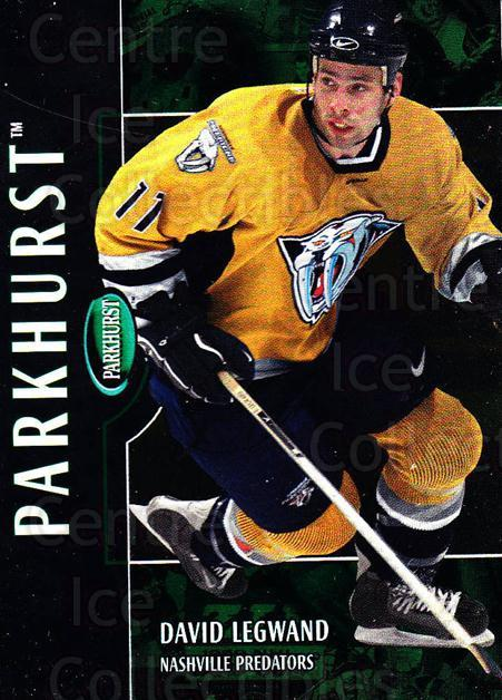2002-03 Parkhurst #74 David Legwand<br/>6 In Stock - $1.00 each - <a href=https://centericecollectibles.foxycart.com/cart?name=2002-03%20Parkhurst%20%2374%20David%20Legwand...&quantity_max=6&price=$1.00&code=199091 class=foxycart> Buy it now! </a>