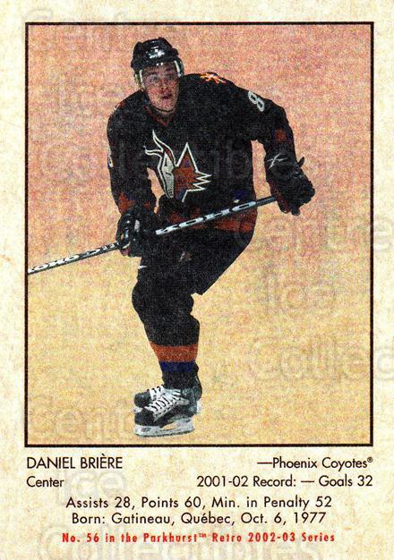 2002-03 Parkhurst Retro #56 Daniel Briere<br/>4 In Stock - $1.00 each - <a href=https://centericecollectibles.foxycart.com/cart?name=2002-03%20Parkhurst%20Retro%20%2356%20Daniel%20Briere...&quantity_max=4&price=$1.00&code=199121 class=foxycart> Buy it now! </a>