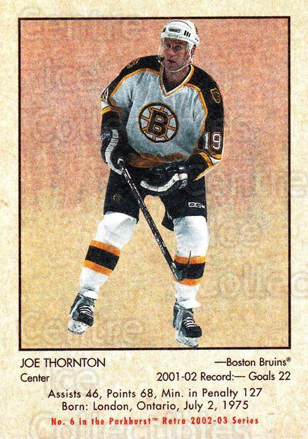 2002-03 Parkhurst Retro #6 Joe Thornton<br/>4 In Stock - $1.00 each - <a href=https://centericecollectibles.foxycart.com/cart?name=2002-03%20Parkhurst%20Retro%20%236%20Joe%20Thornton...&quantity_max=4&price=$1.00&code=199125 class=foxycart> Buy it now! </a>