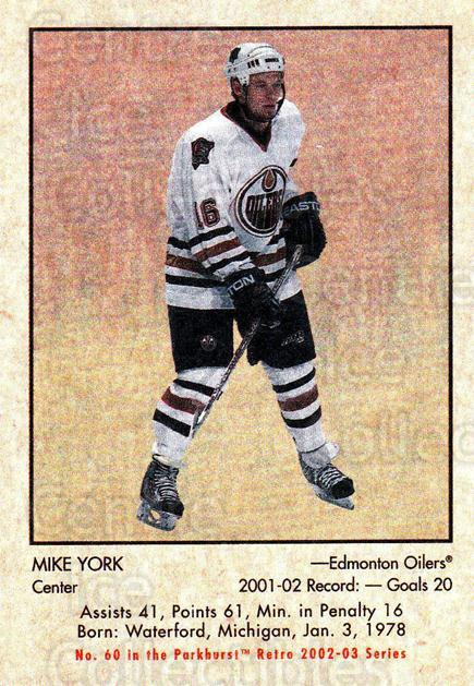 2002-03 Parkhurst Retro #60 Mike York<br/>4 In Stock - $1.00 each - <a href=https://centericecollectibles.foxycart.com/cart?name=2002-03%20Parkhurst%20Retro%20%2360%20Mike%20York...&quantity_max=4&price=$1.00&code=199126 class=foxycart> Buy it now! </a>