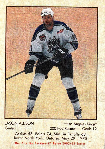 2002-03 Parkhurst Retro #7 Jason Allison<br/>6 In Stock - $1.00 each - <a href=https://centericecollectibles.foxycart.com/cart?name=2002-03%20Parkhurst%20Retro%20%237%20Jason%20Allison...&quantity_max=6&price=$1.00&code=199136 class=foxycart> Buy it now! </a>