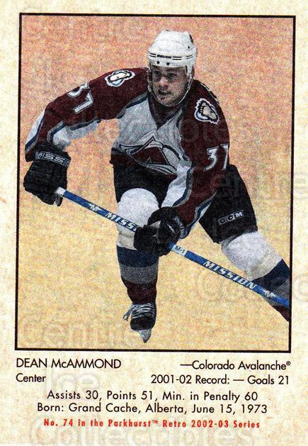 2002-03 Parkhurst Retro #74 Dean McAmmond<br/>3 In Stock - $1.00 each - <a href=https://centericecollectibles.foxycart.com/cart?name=2002-03%20Parkhurst%20Retro%20%2374%20Dean%20McAmmond...&quantity_max=3&price=$1.00&code=199139 class=foxycart> Buy it now! </a>