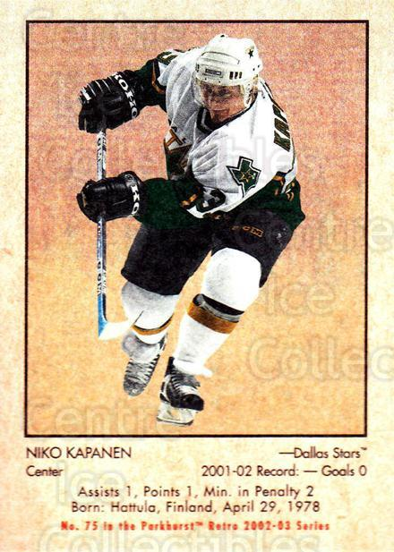 2002-03 Parkhurst Retro #75 Niko Kapanen<br/>5 In Stock - $1.00 each - <a href=https://centericecollectibles.foxycart.com/cart?name=2002-03%20Parkhurst%20Retro%20%2375%20Niko%20Kapanen...&quantity_max=5&price=$1.00&code=199140 class=foxycart> Buy it now! </a>