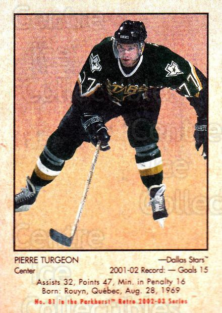 2002-03 Parkhurst Retro #81 Pierre Turgeon<br/>3 In Stock - $1.00 each - <a href=https://centericecollectibles.foxycart.com/cart?name=2002-03%20Parkhurst%20Retro%20%2381%20Pierre%20Turgeon...&quantity_max=3&price=$1.00&code=199147 class=foxycart> Buy it now! </a>