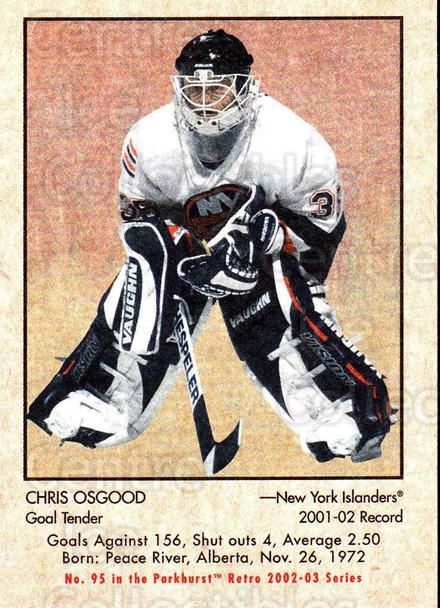 2002-03 Parkhurst Retro #95 Chris Osgood<br/>3 In Stock - $1.00 each - <a href=https://centericecollectibles.foxycart.com/cart?name=2002-03%20Parkhurst%20Retro%20%2395%20Chris%20Osgood...&quantity_max=3&price=$1.00&code=199162 class=foxycart> Buy it now! </a>