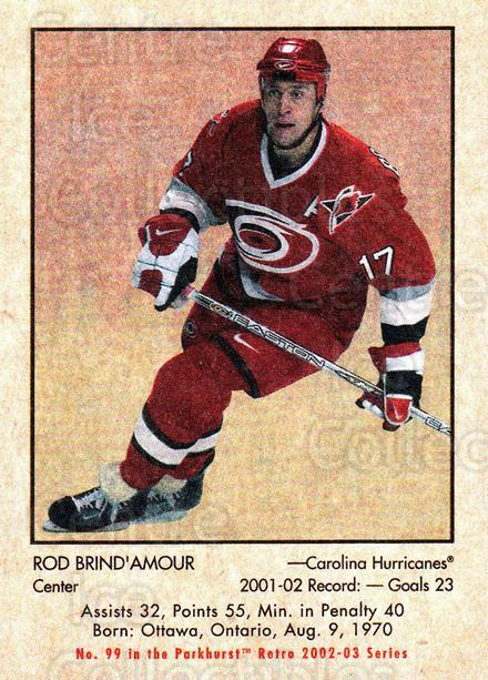 2002-03 Parkhurst Retro #99 Rod Brind'Amour<br/>8 In Stock - $1.00 each - <a href=https://centericecollectibles.foxycart.com/cart?name=2002-03%20Parkhurst%20Retro%20%2399%20Rod%20Brind'Amour...&quantity_max=8&price=$1.00&code=199166 class=foxycart> Buy it now! </a>