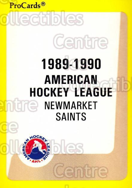 1989-90 ProCards AHL #104 Newmarket Saints, Checklist<br/>6 In Stock - $2.00 each - <a href=https://centericecollectibles.foxycart.com/cart?name=1989-90%20ProCards%20AHL%20%23104%20Newmarket%20Saint...&quantity_max=6&price=$2.00&code=20064 class=foxycart> Buy it now! </a>