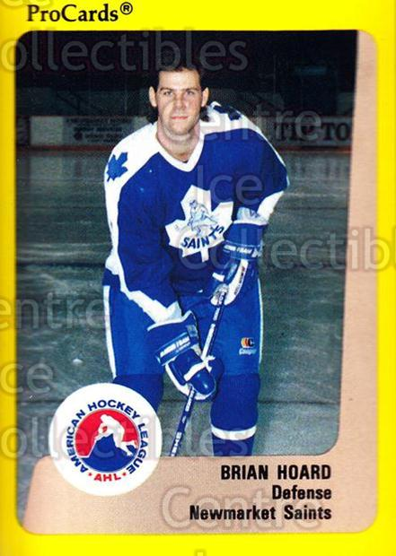 1989-90 ProCards AHL #111 Brian Hoard<br/>7 In Stock - $2.00 each - <a href=https://centericecollectibles.foxycart.com/cart?name=1989-90%20ProCards%20AHL%20%23111%20Brian%20Hoard...&quantity_max=7&price=$2.00&code=20072 class=foxycart> Buy it now! </a>