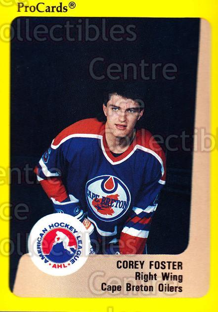 1989-90 ProCards AHL #146 Corey Foster<br/>11 In Stock - $2.00 each - <a href=https://centericecollectibles.foxycart.com/cart?name=1989-90%20ProCards%20AHL%20%23146%20Corey%20Foster...&quantity_max=11&price=$2.00&code=20107 class=foxycart> Buy it now! </a>