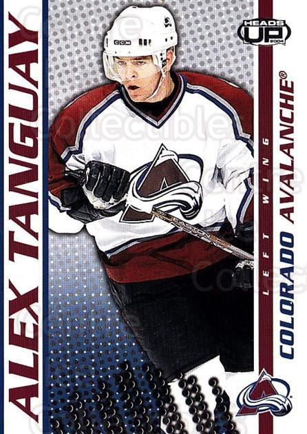 2003-04 Heads-Up #27 Alex Tanguay<br/>8 In Stock - $1.00 each - <a href=https://centericecollectibles.foxycart.com/cart?name=2003-04%20Heads-Up%20%2327%20Alex%20Tanguay...&quantity_max=8&price=$1.00&code=201254 class=foxycart> Buy it now! </a>